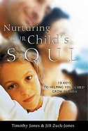 Nurturing Your Child's Soul Paperback