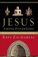 Jesus Among Other Gods Hardback