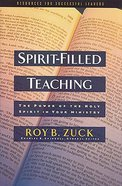 Spirit-Filled Teaching (Swindoll Leadership Library Series) Hardback