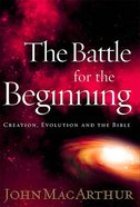 The Battle For the Beginning Hardback