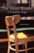 Heart Reader of Franklin High Paperback