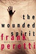 The Wounded Spirit Hardback