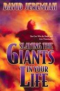 Slaying the Giants in Your Life Hardback