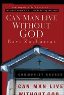 Can Man Live Without God? (Book & CD) (Contemporary Classics Series)