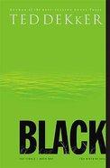 Circle #01: Black (#01 in Dekker Trilogy The Circle Series) Hardback
