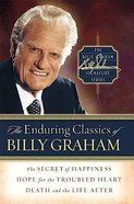 The Enduring Classics of Billy Graham Hardback