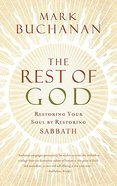 The Rest of God Paperback