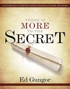 There is More to the Secret Paperback
