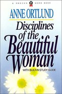 Disciplines of a Beautiful Woman Paperback