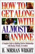How to Get Along With Almost Anyone Paperback