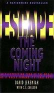 Escape the Coming Night Mass Market