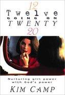 Twelve Going on Twenty Paperback