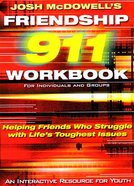 Teen Workbook (Friendship 911 Series) Paperback