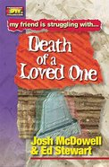 Death of a Loved One (Friendship 911 Series) Paperback
