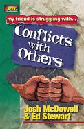 Conflict With Others (Friendship 911 Series) Paperback