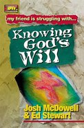 Knowing God's Will (Friendship 911 Series) Paperback