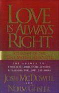 Love is Always Right Paperback