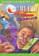 My Life as a Computer Cockroach (#17 in Wally Mcdoogle Series) Paperback