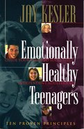 Emotionally Healthy Teenagers