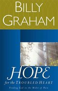 Hope For the Troubled Heart Paperback