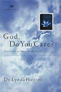 God, Do You Care? Paperback