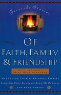 Fireside Stories of Faith, Family, and Friendship Paperback