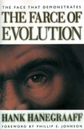 The Face That Demonstrates the Farce of Evolution Paperback