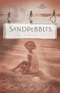 Wof Fiction: Sandpebbles (Women Of Faith Fiction Series) Paperback