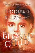 Blessed Child (#01 in Caleb Book Series) Paperback