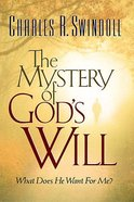 The Mystery of God's Will Paperback