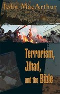 Terrorism, Jihad, and the Bible Paperback