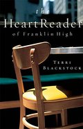 The Heart Reader At Franklin High Paperback