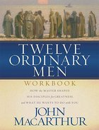 Twelve Ordinary Men (Workbook) Paperback