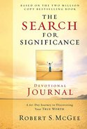 The Search For Significance (Devotional Journal) Paperback