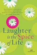 Laughter is the Spice of Life Paperback