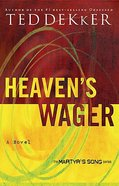 Heaven's Wager (#01 in Martyr's Song Series) Paperback