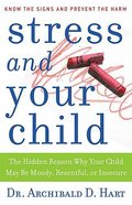 Stress and Your Child Paperback