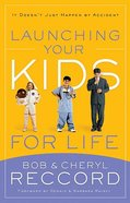 Launching Your Kids For Life Paperback