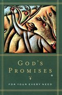 God's Promises For Your Every Need (Nkjv)