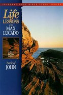 John (Life Lessons With Max Lucado Series) Paperback