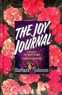 Joy Journal From the Geranium Lady Hardback