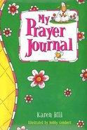 My Prayer Journal Flowers Hardback