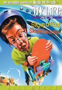 My Life as a Skysurfing Skateboarder (#21 in Wally McDoogle Series) Paperback