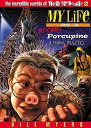 My Life as a Prickly Porcupine From Pluto (#23 in Wally Mcdoogle Series)