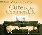 Cure For the Common Life CD