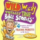All About Miracles (Wild & Wacky Totally True Bible Stories Series) CD