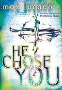 He Chose You Paperback