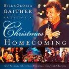 Bill & Gloria Gaither Present a Christmas Homecoming Hardback