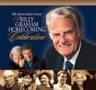 Billy Graham: Homecoming Celebration Hardback