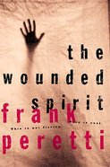 The Wounded Spirit (Leaders Guide & Workbook) Paperback
